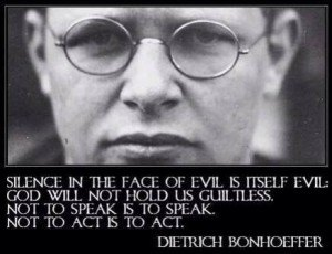 dietrich bonhoeffer silence in the face of evil