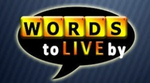 words_to_live_by