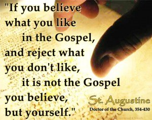 selective faith - st. augustine quote